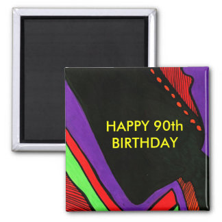 HAPPY 90th BIRTHDAY Magnet