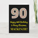 [ Thumbnail: Happy 90th Birthday & Merry Christmas, Custom Name Card ]