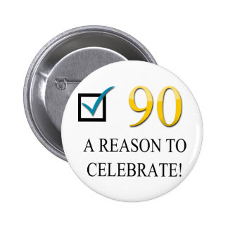 Happy 90th Birthday Pinback Button