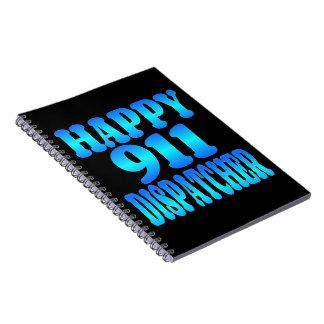 Happy 911 Dispatcher Notebook