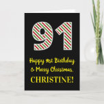 [ Thumbnail: Happy 91st Birthday & Merry Christmas, Custom Name Card ]