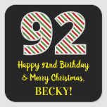[ Thumbnail: Happy 92nd Birthday & Merry Christmas, Custom Name Sticker ]