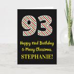 [ Thumbnail: Happy 93rd Birthday & Merry Christmas, Custom Name Card ]