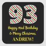 [ Thumbnail: Happy 93rd Birthday & Merry Christmas, Custom Name Sticker ]