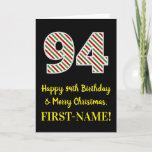 [ Thumbnail: Happy 94th Birthday & Merry Christmas, Custom Name Card ]