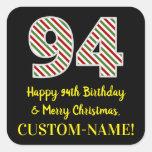 [ Thumbnail: Happy 94th Birthday & Merry Christmas, Custom Name Sticker ]