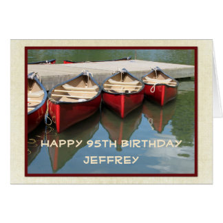Happy 95th Birthday Greeting Card, Red Canoes Card