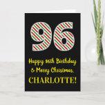 [ Thumbnail: Happy 96th Birthday & Merry Christmas, Custom Name Card ]