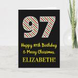 [ Thumbnail: Happy 97th Birthday & Merry Christmas, Custom Name Card ]