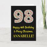 [ Thumbnail: Happy 98th Birthday & Merry Christmas, Custom Name Card ]
