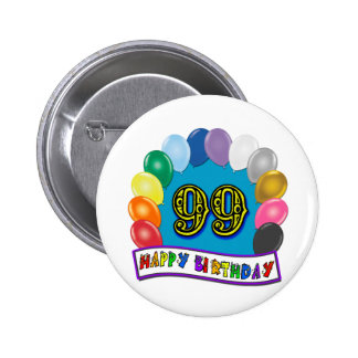 Happy 99th Birthday with Balloons 2 Inch Round Button