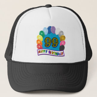Happy 99th Birthday with Balloons Trucker Hat