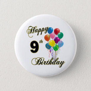 Happy 9th Birthday Gifts And Apparel Pinback Button