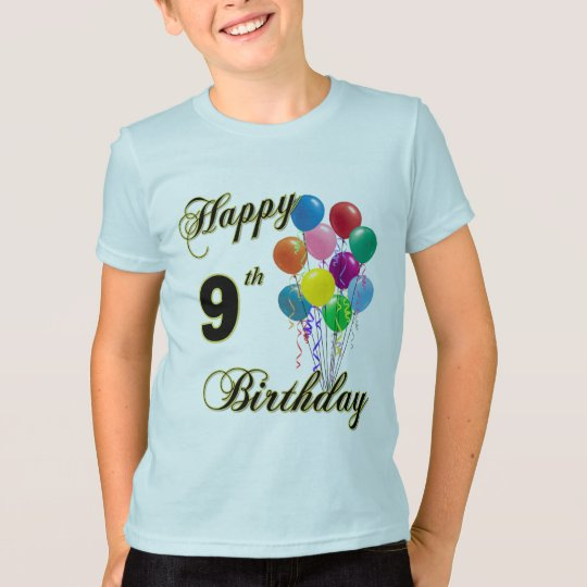 Happy 9th Birthday Gifts and Birthday Apparel T-Shirt