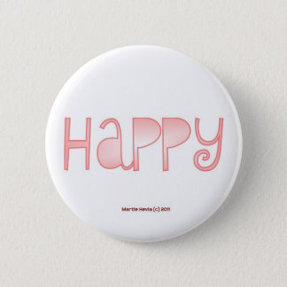 Happy - A Positive Word Pinback Button