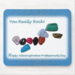 Happy Administrative Professionals You Really Rock Mousepads