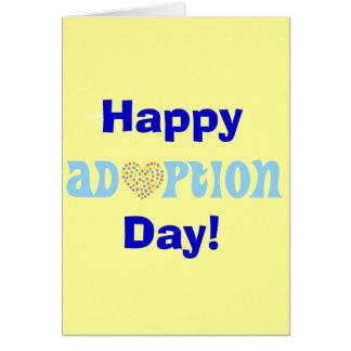 Happy Adoption Day! Greeting Cards