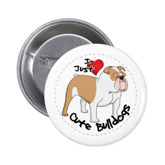 Happy Adorable & Funny Bulldog Dog Pinback Button