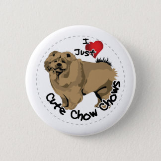 Happy Adorable Funny & Cute Chow Chow Dog Button