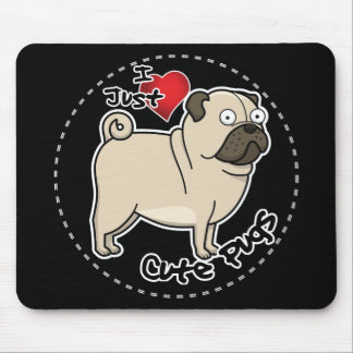 Happy Adorable Funny & Cute Pug Dog Mouse Pad