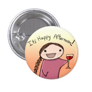 happy afternoon 1 inch round button