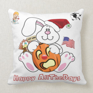 HAPPY ALLTHEDAYS (HOLIDAYS/ ALL THE DAYS) THROW PILLOW