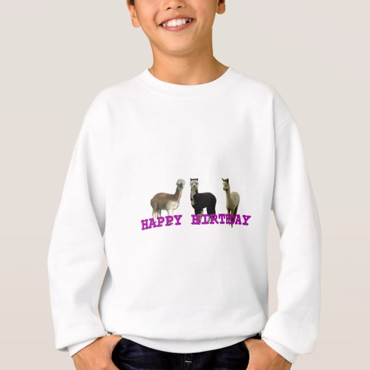 Happy (alpaca)  birthday sweatshirt
