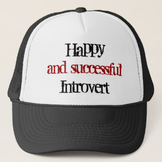 Happy and successful introvert trucker hat