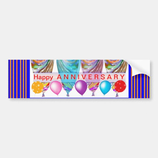 Happy ANNIVERSARY :Editable text Let CHANGE Bumper Stickers