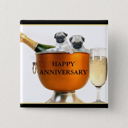 Happy Anniversary pug puppies button
