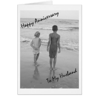 Happy Anniversary To My Husband - Beach Card