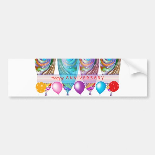 Happy ANNIVERSARY: Txt editable any occassion Bumper Stickers