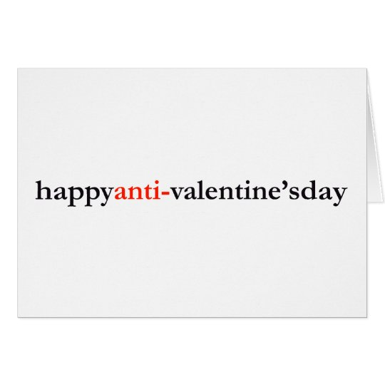 happy anti-valentine's day card
