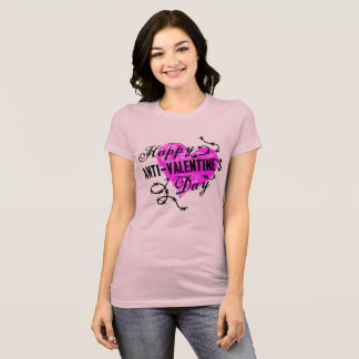 Happy Anti-Valentine's Day T-Shirt