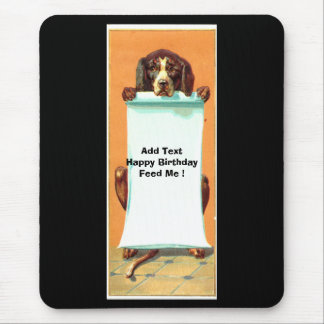Happy Anything From Your Dog Mouse Pad