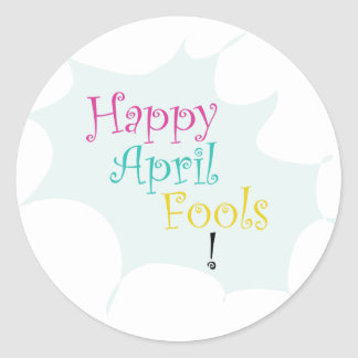 Happy April Fool's Classic Round Sticker