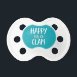 """Happy as a Clam Beach Pacifier<br><div class=""""desc"""">Modern design that&#39;s perfect for lazy days at the beach!</div>"""