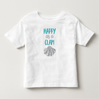 Happy as a Clam Toddler T-shirt