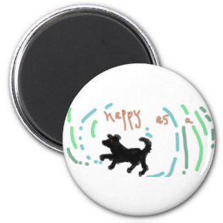 Happy as a Dog! 2 Inch Round Magnet