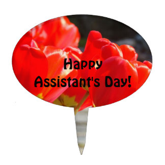 Happy Assistant's Day! decorations Cakes Desserts Cake Topper