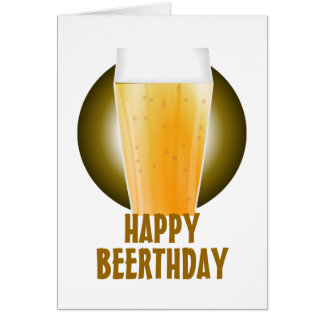 Happy Beerthday beer birthday Greeting Card