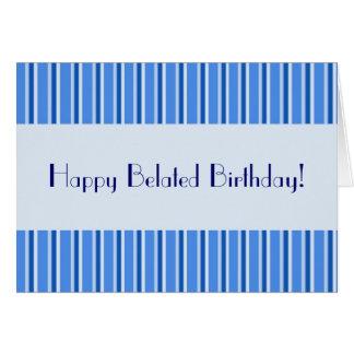 Happy Belated Birthday! Card
