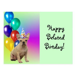 Happy Belated Birthday French Bulldog postcard