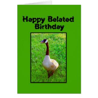 Happy Belated Birthday Honking Goose Card