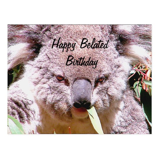 Happy belated birthday_ postcard