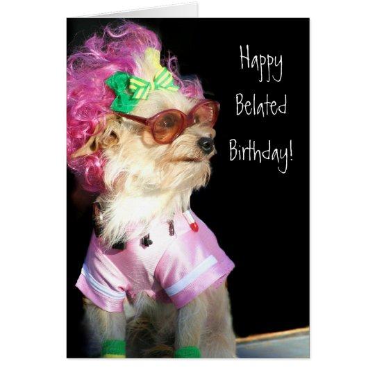 Happy Belated Birthday Toy Mix dog greeting card