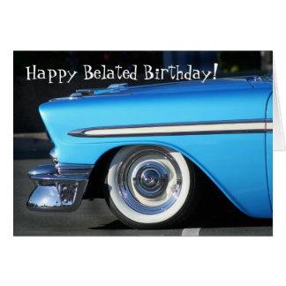 Happy Belated Birthday Vintage car greeting card