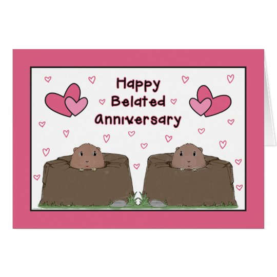 Happy Belated Groundhog Day Anniversary Card Zazzle Com
