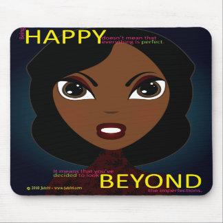 Happy Beyond Mousepad