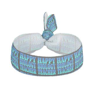 Happy Biology Teacher Elastic Hair Tie